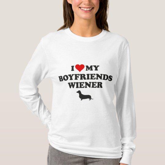 I Love My Boyfriends Wiener T-Shirt