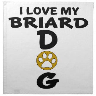 I Love My Briard Dog Designs Napkin