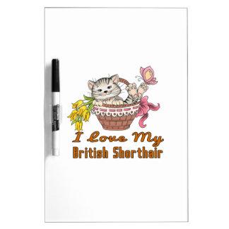 I Love My British Shorthair Dry-Erase Board