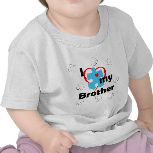 I Love My Brother - Autism T Shirt
