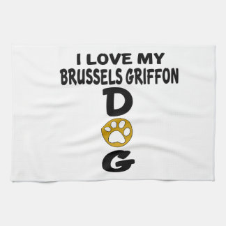 I Love My Brussels Griffon Dog Designs Hand Towels