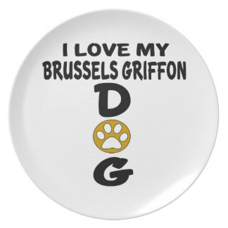 I Love My Brussels Griffon Dog Designs Plate