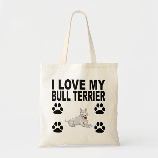 I Love My Bull Terrier Tote Bag