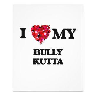 I love my Bully Kutta Personalized Flyer