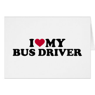 I love my bus driver card