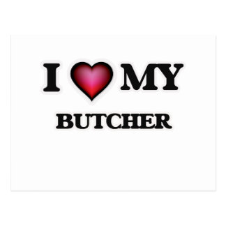 I love my Butcher Postcard