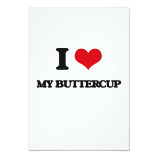 I Love My Buttercup 3.5x5 Paper Invitation Card