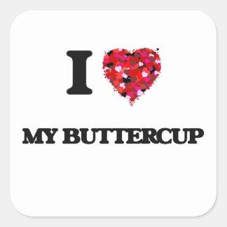 I Love My Buttercup Square Sticker