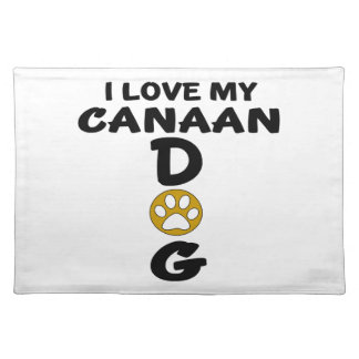 I Love My Canaan Dog Dog Designs Placemat