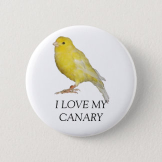 I LOVE MY CANARY Button
