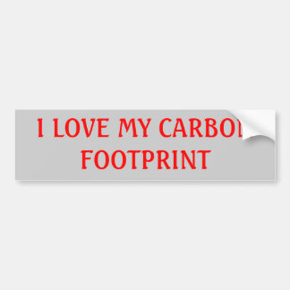 I LOVE MY CARBON FOOTPRINT BUMPER STICKER