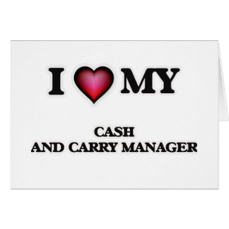 I love my Cash And Carry Manager Card