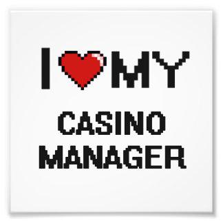 I love my Casino Manager Art Photo