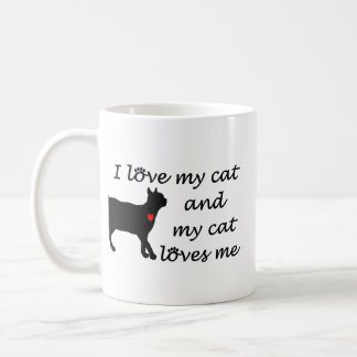 I love my cat and my cat loves me coffee mug