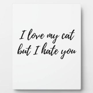 I Love My Cat - Black Plaque