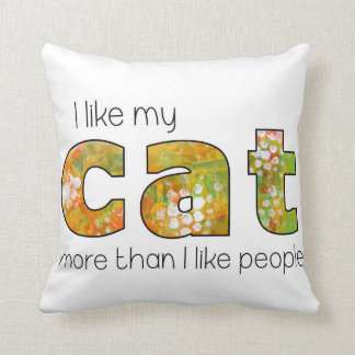 I love my cat more than people throw pillow