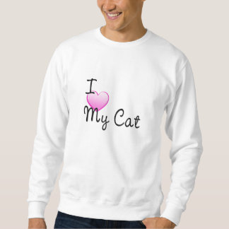 I Love My Cat Sweatshirt