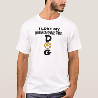 I Love My Cavalier King Charles Spaniel Dog Design T-Shirt