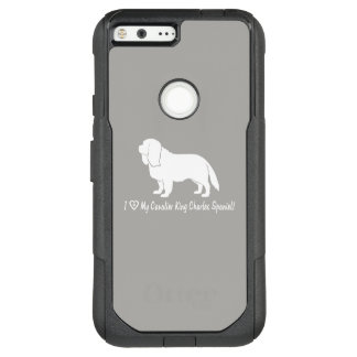 I Love My Cavalier King Charles Spaniel! OtterBox Commuter Google Pixel XL Case
