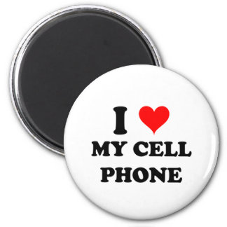 I Love My Cell Phone Magnet