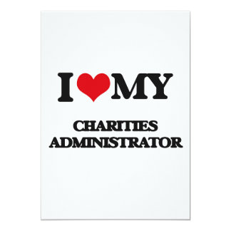 I love my Charities Administrator Personalized Announcement