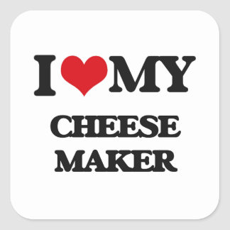 I love my Cheese Maker Stickers