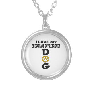 I Love My Chesapeake Bay Retriever Dog Designs Silver Plated Necklace