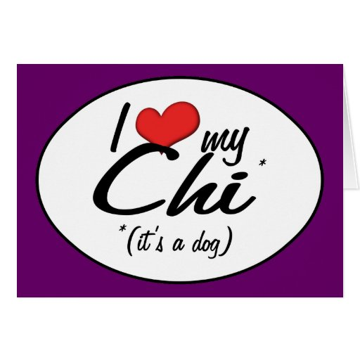 I Love My Chi (It's a Dog) Cards
