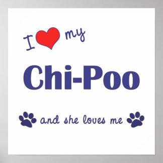 I Love My Chi-Poo (Female Dog) Print