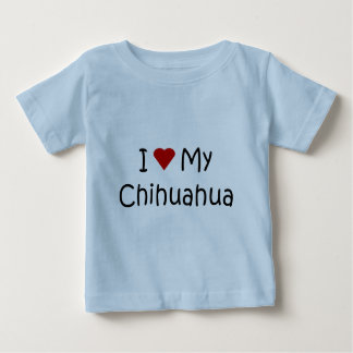 I Love My Chihuahua Dog Breed Lover Gifts Baby T-Shirt