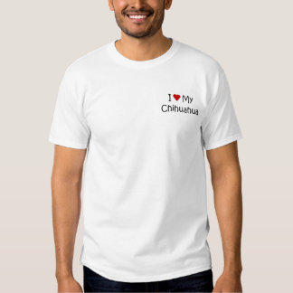 I Love My Chihuahua Dog Breed Lover Gifts Shirts