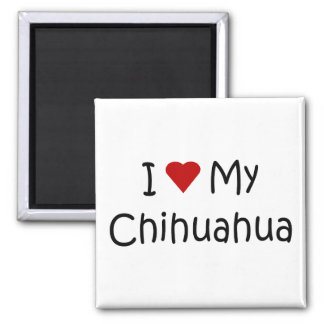 I Love My Chihuahua Dog Breed Lover Gifts Square Magnet