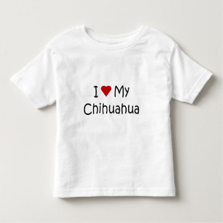 I Love My Chihuahua Dog Breed Lover Gifts Toddler T-shirt