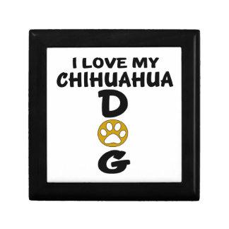 I Love My Chihuahua Dog Designs Keepsake Box