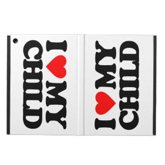 I LOVE MY CHILD CASE FOR iPad AIR