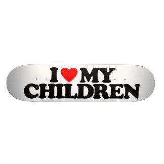 I LOVE MY CHILDREN SKATE DECKS