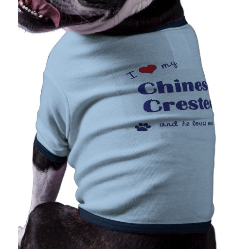 I Love My Chinese Crested (Male Dog) Dog T-shirt