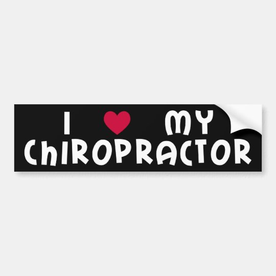I Love My Chiropractor Bumper Sticker
