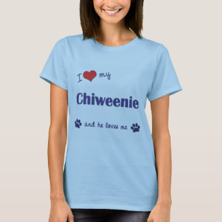 I Love My Chiweenie (Male Dog) T-Shirt