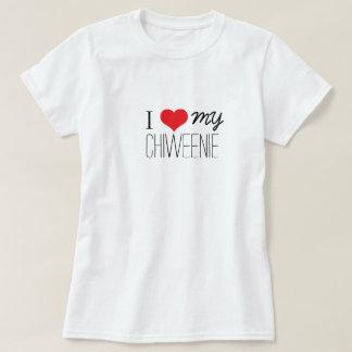 I Love My Chiweenie T-Shirt
