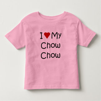 I Love My Chow Chow Dog Breed Gifts and Apparel Toddler T-shirt