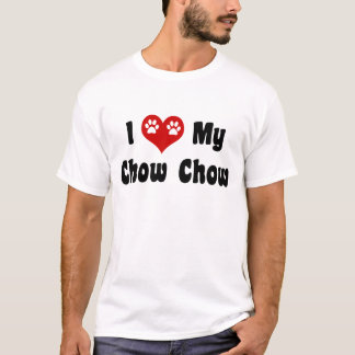 I Love My Chow Chow T-Shirt