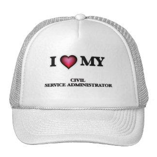 I love my Civil Service Administrator Trucker Hat