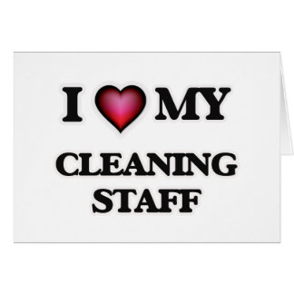 I love my Cleaning Staff Card