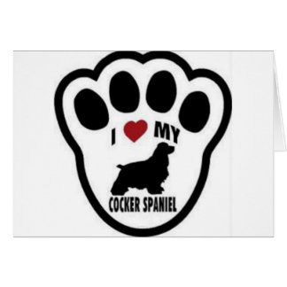 I love my Cocker Spaniel Paw Print Greeting Card