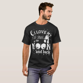 I Love My Cocker Spaniel To Moon And Back Tshirt