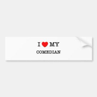 I Love My COMEDIAN Bumper Sticker
