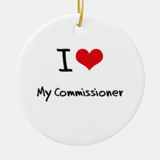 I love My Commissioner Ceramic Ornament