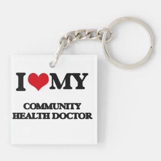 I love my Community Health Doctor Key Chains