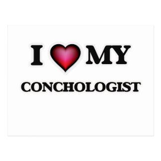 I love my Conchologist Postcard